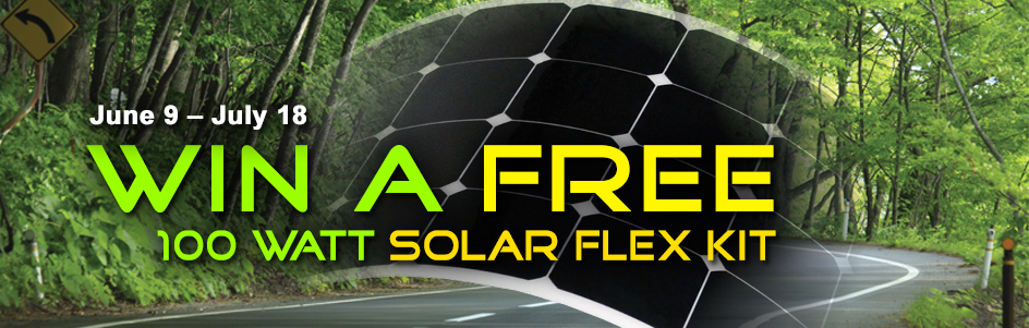 Enter to Win a 100 watt Solar Flex Kit between June 9th - July 18th, 2014