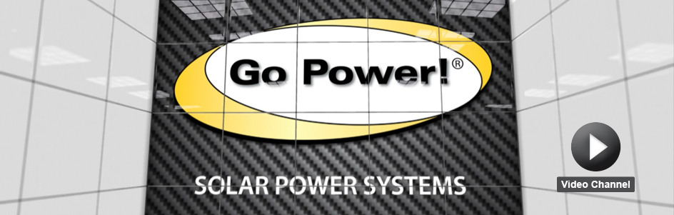 Go Power Video Channel for Solar Power Systems